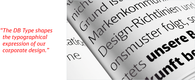 The DB Type shapes the typographical expression of our corporate design