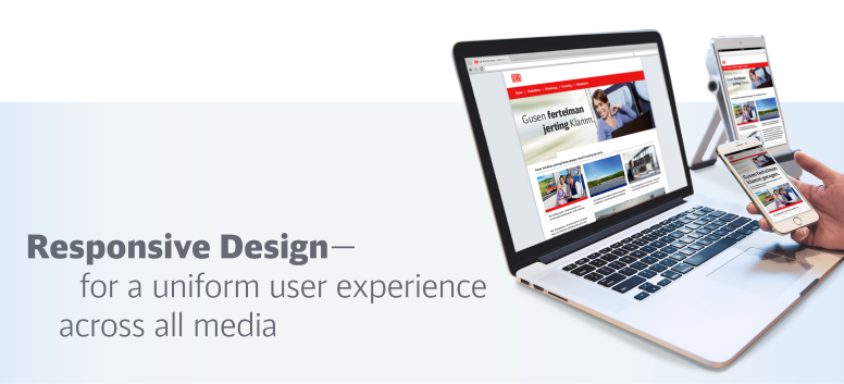 Responsive Design—for a uniform user experience across all media